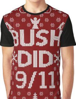 BUSH DID 9/11 Graphic T-Shirt