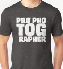 PRO phoTOGrapher Unisex T-Shirt