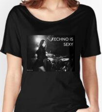 techno is sexy - nina kraviz Women's Relaxed Fit T-Shirt