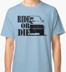 F&F, ride or die Classic T-Shirt