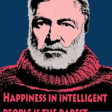 Ernest Hemingway  by Shirtquotes
