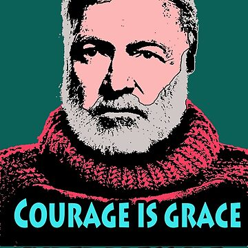 Ernest Hemingway Quotes 5 by Shirtquotes
