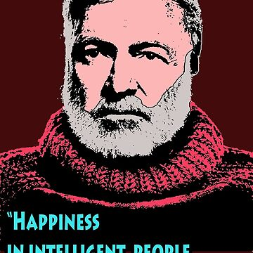 Ernest Hemingway Quotes 7 by Shirtquotes