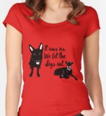 Animal Rescue - We Let the Dogs Out - Dog Rescue - Adopt a Dog - Save a Life Women's Fitted Scoop T-Shirt