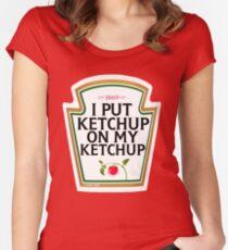 Camiseta entallada de cuello redondo Puse ketchup en mi ketchup