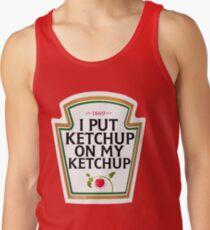 I put ketchup on my ketchup Men's Tank Top
