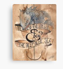 Beween the Devil and the Deep Blue Sea Metal Print