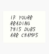 IF YOURE READING THIS WARRIORS ARE CHAMPS (Black Font) Art Print