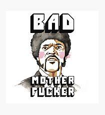 Pulp fiction - Jules Winnfield - Bad mother fucker Photographic Print