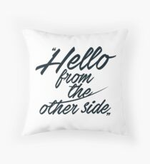 Hello from the other side  - version 2 - dark blue Throw Pillow