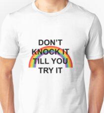 don't knock it till you try it v. 2 Unisex T-Shirt