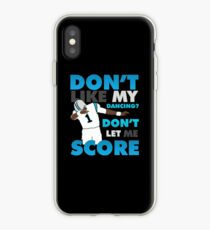 Don't like my dancing? iPhone Case