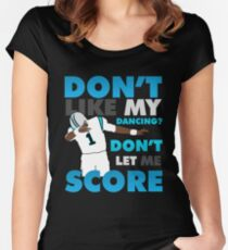 Don't like my dancing? Women's Fitted Scoop T-Shirt