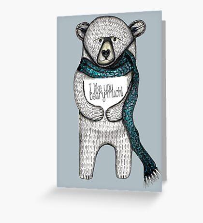 I like you beary much Greeting Card