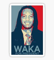 Waka flocka flame for president  (high quality) Sticker
