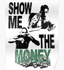 SHOW ME THE MONEY Poster