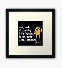 Jake the Dog's Great Saying - AdventureTime! Framed Print