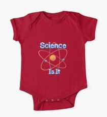 Famous humourous quotes series: Science. Is It  One Piece - Short Sleeve