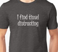 Image result for i find tinsel distracting t shirt