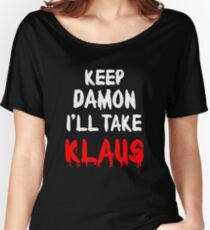 Keep Damon, I'll take Klaus Women's Relaxed Fit T-Shirt