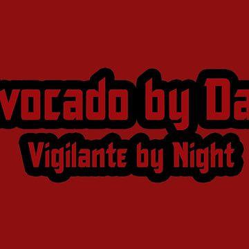 Avocado by Day  Vigilante by Night by 3e3e