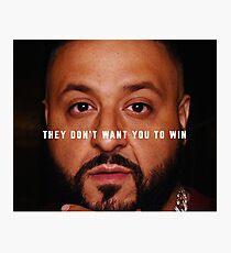 DJ Khaled - Win Photographic Print