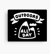 Outdoors All Day Canvas Print