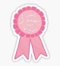 Didn't strangle my boss office work business prize adult tumblr ribbon award Sticker