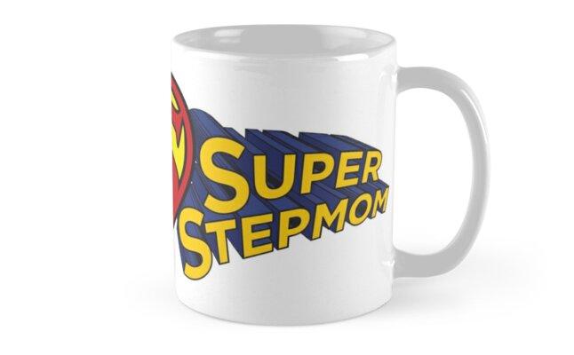 SUPER STEPMOM! by stepmomgifts
