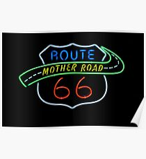 Route 66 Mother Road Neon Sign Poster