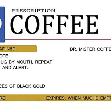 Prescription Coffee Mug by boltage69