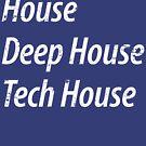 House, Deep House, Tech House by DropBass