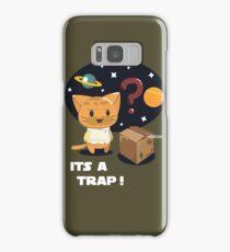 Its a Cat Trap! Samsung Galaxy Case/Skin