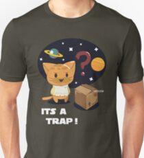 Its a Cat Trap! Unisex T-Shirt