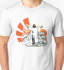 Come at Me, Bro Unisex T-Shirt