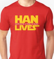 Han Lives - Type Only Unisex T-Shirt