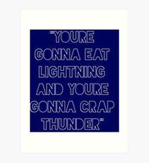 Eat Lightning Mist Donner Kunstdruck