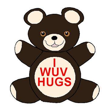 I Wuv Hugs by PrincessSchez