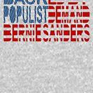 Backed by Populist Demand: Bernie Sanders by Carbon-Fibre Media