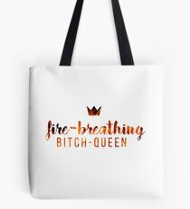 Bitch-Queen. Tote Bag
