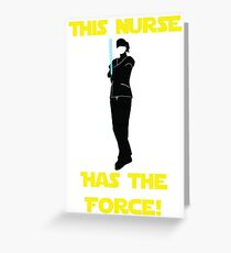 Nurse with the Force Greeting Card