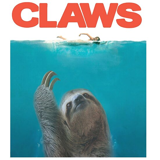 Sloth Claws Parody Posters By Buanagrap Redbubble