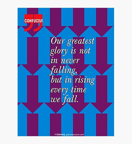 Confucius Inspirational Quote Photographic Print