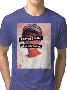 Repping ends and killing trends Tri-blend T-Shirt
