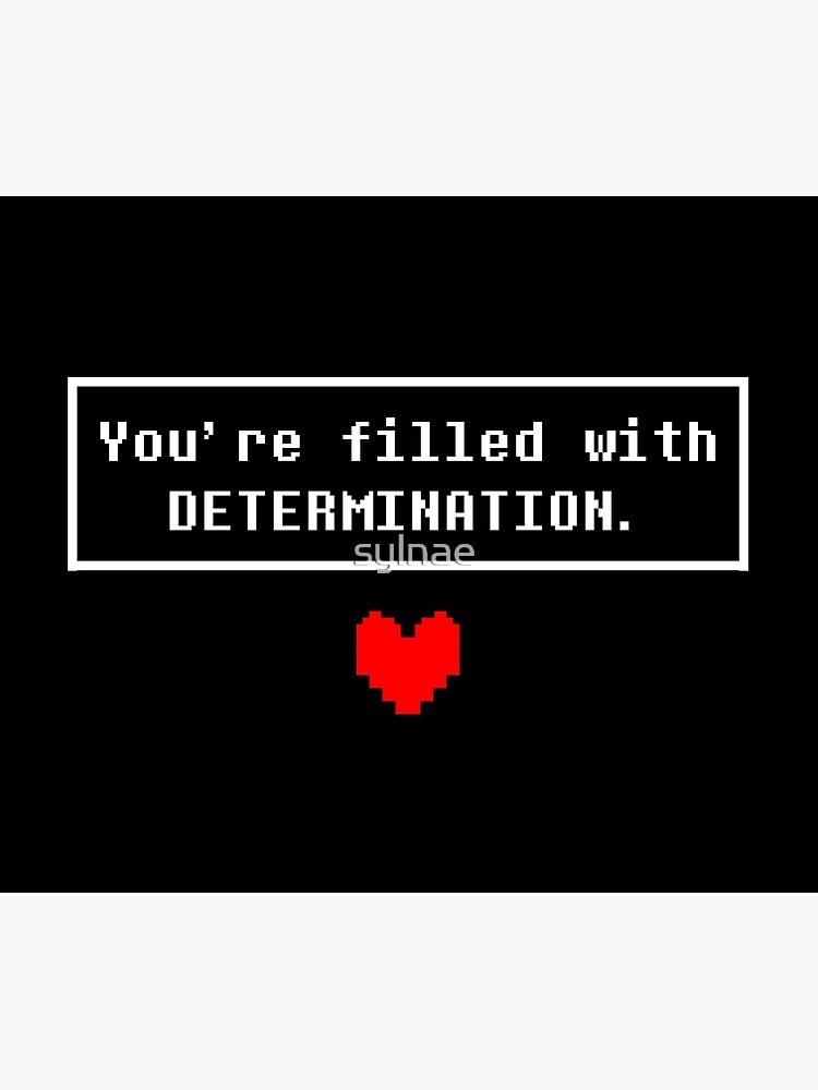 UNDERTALE - Determination by sylnae