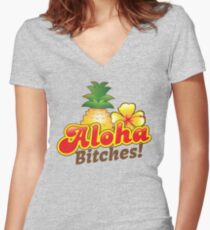 Aloha Bitches! with tropical island pineapple and frangipani flower Women's Fitted V-Neck T-Shirt