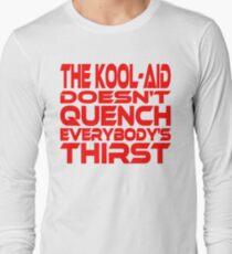 Thirsty? Long Sleeve T-Shirt