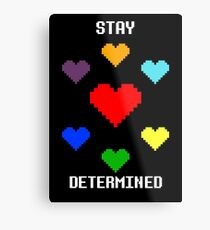 Stay Determined! Metal Print
