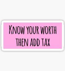 Know your worth Sticker