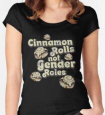 Cinnamon Rolls nicht Geschlechterrollen Tailliertes Rundhals-Shirt